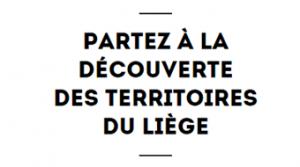 Partez à la découverte des Territoires du Liège